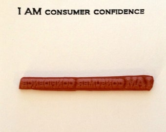 Altered Attic Unmounted Rubber Stamp - I Am CONSUMER Confidence - Shopping Humor Greeting Saying Quote - 00027-U