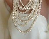 Huge Pearl Necklace, chunky multi strand statement pearl necklace brides , bridesmaids gifts