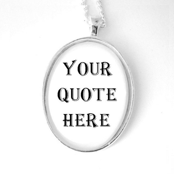 Custom Personalized Quote Silver Pendant Necklace