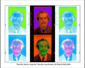 Timothy Leary, PSYCHEDELIC POSTER, Turn On, Tune In, Drop Out, Clyde Keller Photo, large 16x20 inch Fine Art Print, Color, Signed, Treasury