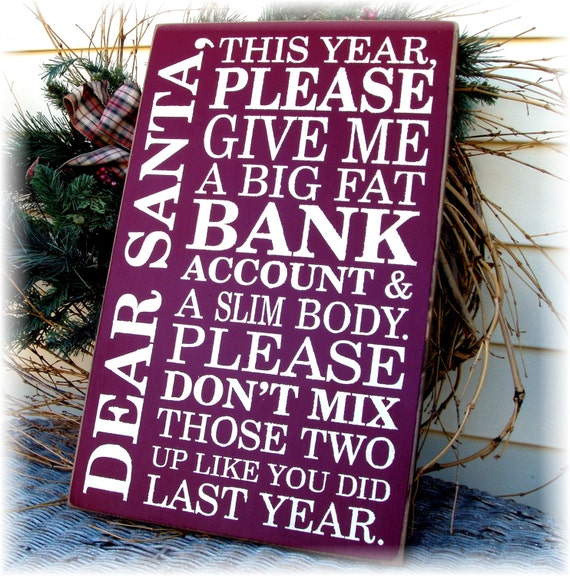 Items Similar To Dear Santa This Year Please Give Me A Big