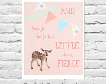 Baby Girl Nursery Art Print - Deer Nursery - Brave Baby Fawn 8x10 Print- woodland nursery -  and though she be but little she is fierce