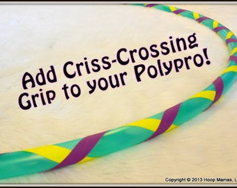 ADD Two Criss-Crossing GRiP Tapes to Your Hoop Mamas Naked Hoop, Polypro Hoop or Mini Twins!