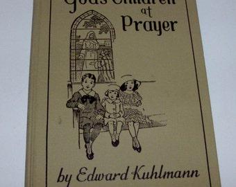 God's Children At Prayer Book by Edward Kuhlmann