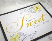 Love is Sweet - Take a treat - Candy Buffet Sign