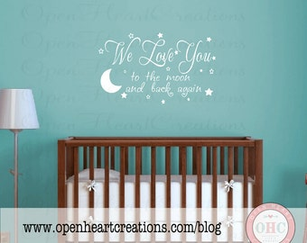 We Love You to the Moon and Back Again Vinyl Wall Decal - Baby Nursery Wall Quote with stars and moon 22h x 36w BA0235