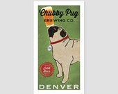 CUSTOM Personalized Chubby PUG dog Brewery - Archival Pigment Print