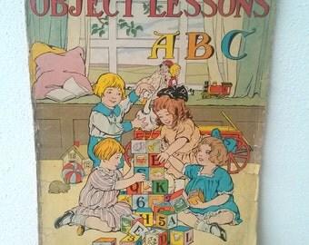 1916 Antique Childrens Book OBJECT LESSONS ABCS Vintage Schoolbook