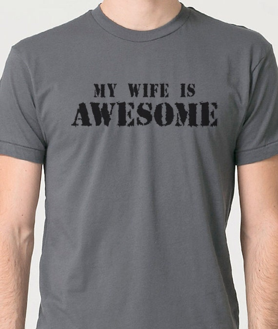 Valentines Day Shirt My Wife Is Awesome T-shirt Husband Gift