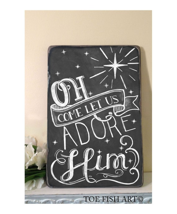 Oh Come Let Us Adore Him Wood Signs Christmas Signs Wood: Oh Come Let Us Adore Him Christmas Chalkboard Word By