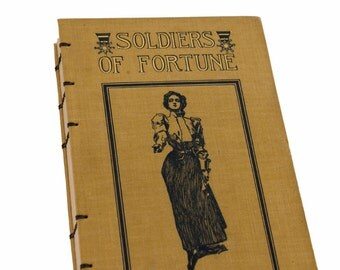 1899 SOLDIERS OF FORTUNE Antique Book Journal Notebook