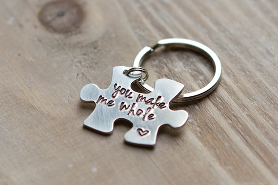 Puzzle Piece Key Chain - Hand Stamped Custom Key Chain - Copper Brass or Aluminum - You Make Me Whole - Gift For Him - Valentine's Day Gift