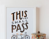 This Two Shall Pass Art Print