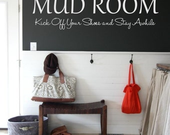 Mud Room Kick off your shoes and stay awhile Mud Room Wall Decal Vinyl Wall Art Mud Room Decor