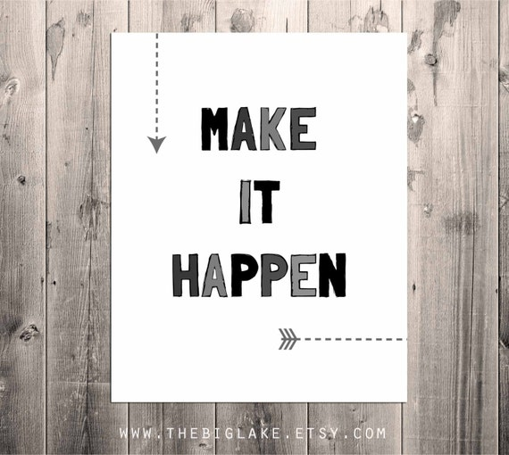 Make It Happen Inspiration Motivational Poster Printable