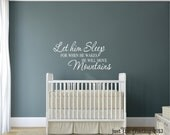 Let Him Sleep Vinyl Decal Saying - Nursery or Childrens Decor Vinyl Wall Lettering Art - Boy Bedroom Childrens Wall Decal Vinyl