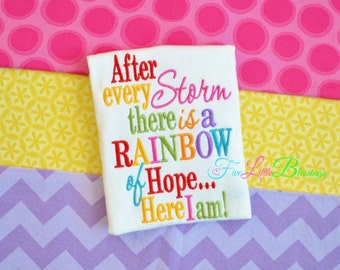 After every Storm there is a rainbow of hope - rainbow - bodysuit - miracle - baby shower gift - mothers day - fathers day
