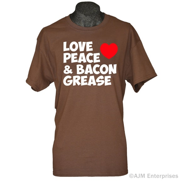 bacon shirt funny tshirts for men and women love peace and