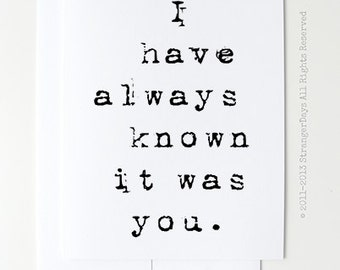 "Wedding card ""I have always known it was you"""