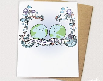 You Mean the World to Me - Love Card, Valentine's Day Card