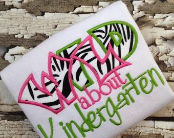 Wild About Kindergarten -  Shirt - Wild about School Tshirt - Back To School Shirt