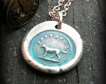 Bronze wax seal pendant, Dog lover, Faithful by RECREATE4U