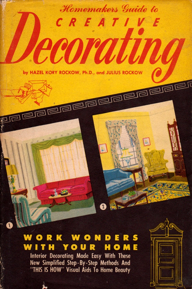 Homemakers guide to creative decorating by hazel kory for Homemakers furniture locations illinois
