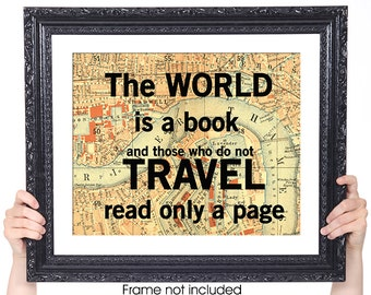 World is a Book, Vintage Map Art, Library Decoration, Reading and Travel Quote, Literary Art, Literature Poster, 8x10