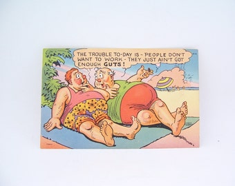 Vintage Linen Funny Postcard The Trouble To Day is People Dont Want to Work, Vintage Collectible Unused 50s Postcard
