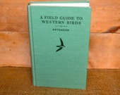vintage bird guide: A Field Guide to Western Birds by Roger Tory Peterson