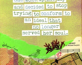 Inspirational Art Print:  If it doesn't serve her soul...