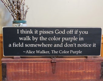 Color Purple distressed wood sign I think it pisses God