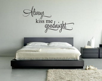 Vinyl Wall Quote Always Kiss Me Goodnight Hearts Home Decor Wall Decal Vinyl Lettering