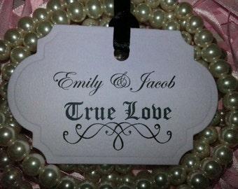 100 TRUE LOVE Custom Tags Adorned with Black Satin Ribbon.