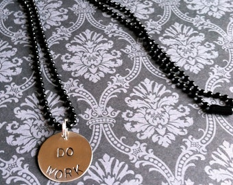 Do Work Hand Stamped Necklace