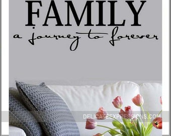 Family Wall Decal - Family A Journey to Forever - Family Room Wall Decor - Living Room Wall Decor Vinyl Decal - Family Vinyl Lettering