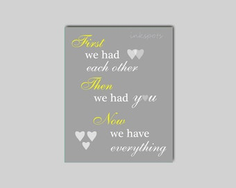 First We Had Each Other Wall Art - Nursery Word Art - Kids Modern Nursery Quote - Playroom Wall Art Playroom Typography - CHOOSE YOUR COLORS