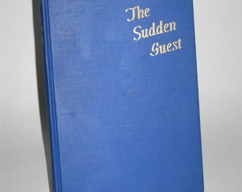 The Sudden Guest - Christopher La Farge 1946 - Hardcover Book