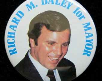 1980's Richard M. Daley For Mayor Chicago Campaign Pin Back Button - Free Shipping