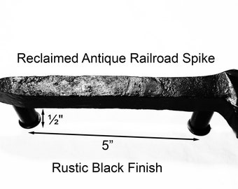 "5"" Right Black Railroad Spike Cupboard Handle Dresser Drawer Pull Cabinet Knob Antique Vintage Old Rustic Re-purposed House Restoration"