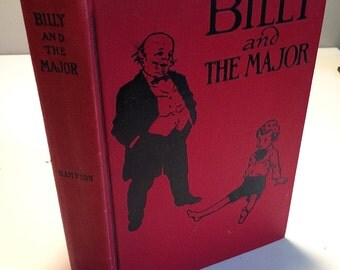 """Vintage Book """"Billy and The Major"""" by Emma Speed Sampson, circa 1918"""