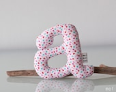 Letters - They are soft and perfect to decorate a child's room or your home. Custom orders.
