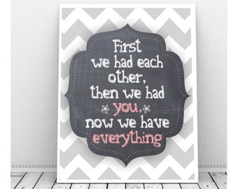 First We Had Each Other Sign, First We Had Each Other Print, Instant Download, Then We Had You, Baby Girl Nursery Art, Nursery Decor Print