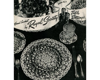 1940s Hand Crochet by Royal Society - Table Settings - Book No. 6 - Vintage Crochet Pattern