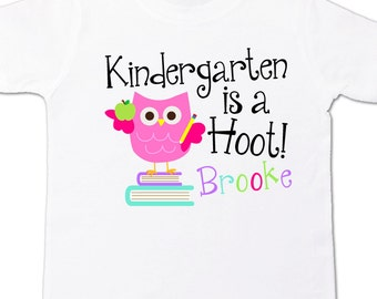 Back to school shirt - kindergarten is a hoot - 1st grade or any grade back to school t shirt
