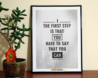 The first step - Will Smith quote - Motivational print
