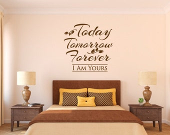 Christian Wall Decal. Today Tomorrow Forever - CODE 059