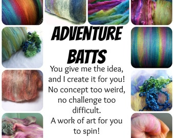 Adventure Batts - I create anything you can imagine for you to spin - custom dyed and carded