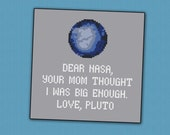 Science Pluto funny quote - PDF cross stitch pattern