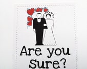 Funny straight or gay wedding card. Are you sure.